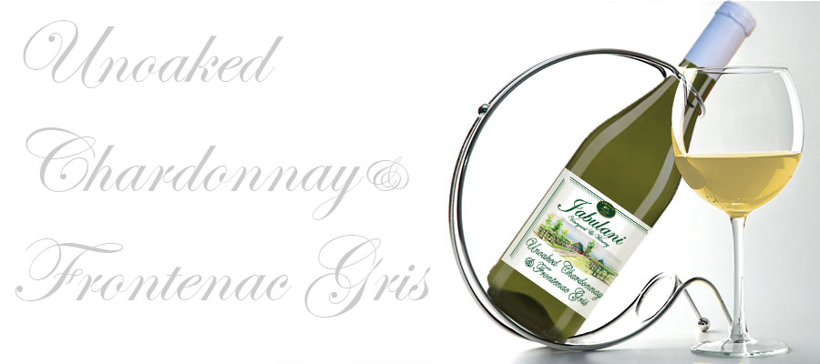 Unoaked Chardonnay and Frontenac Gris